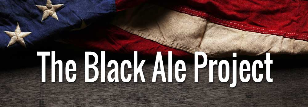 The Black Ale Project