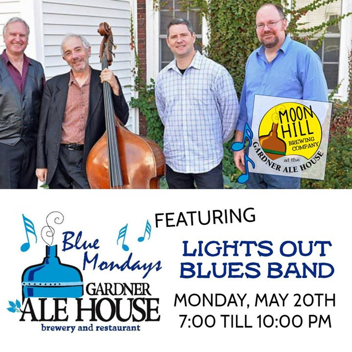 Blue Monday at the Gardner Ale House with Lights Out Blues Band